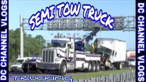 100 Semi Tow Truck Heavy Hauler VLOG YouTube