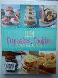 Book 1001 Cupcake Cookies Other Tempting Treats