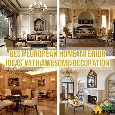 100 Home Interior Designe European Design Home Decor Photos Gallery