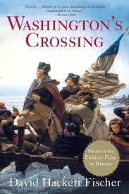 Washingtons Crossing By David Hackett Fischer