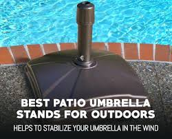 Outside Umbrella Stand Walmart Canada Best Patio Stands For Outdoor Use