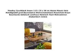 finebuy couchtisch anura 115 x 25 x 58 cm akazie massiv holz