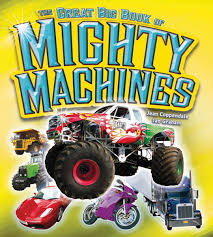 The Great Big Book Of Mighty Machines: Jean Coppendale, Ian Graham ... The Big Blog Of Kids Comics Tellatale Buster Bulldozer My Truck Book Childrens Book On Big Trucks For Kids Who Priddy Books First Trucks And Diggers Lets Get Driving Board Children Storybook Australian Accent Roger A Review Over 40 Mum To One Macmillan Tabbed Personalized Vehicle Boys With Photo Face Name Lot Bookmylot Twitter