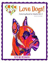 Love Dogs Coloring Book For Adults Vol 2