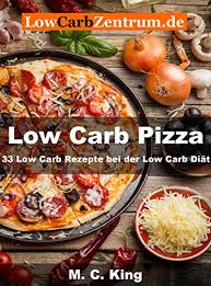 low carb pizza band ii 33 low carb rezepte bei der low carb