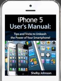 iPhone 5 User Manual Guide with Tips & Tricks Tech Media Source