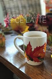 Starbuck Pumpkin Spice Latte 2017 by Our Good Life Homemade Pumpkin Spice Latte Tastecreations
