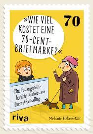 Wie Viel Kostet Eine 70CentBriefmarke Eine Postangestellte