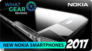 NOKIA set to RE LAUNCH in 2017 NEW SMARTPHONES — WhatGear