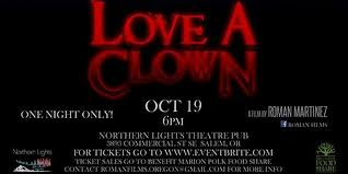 Love a Clown Premiere Tickets Thu Oct 19 2017 at 6 00 PM