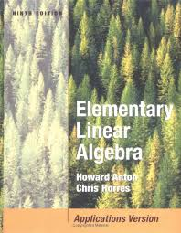 P R E F A C EThis Textbook Is An Expanded Version Of Elementary Linear Algebra Ninth Edition