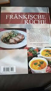 kochbücher fränkische küche das große kochbuch rezepte