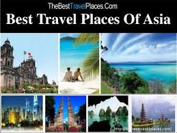 Best Travel Places Of Asia Thebesttravelplaces