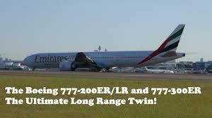 boeing 777 extended range boeing 777 200er lr and 777 300er the ultimate range