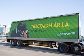 100 Gay Truck BMBs First Paddy Power Ad Predicts Irish Gay Marriage Yes Vote