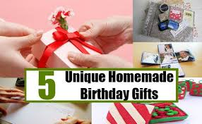 5 Unique Homemade Birthday Gifts