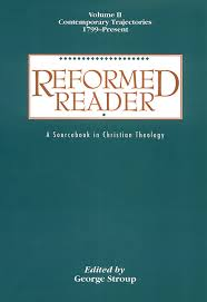 Reformed Reader A Sourcebook In Christian Theology Zoom On Sale 2600 Regular Price 4000 3500 Off