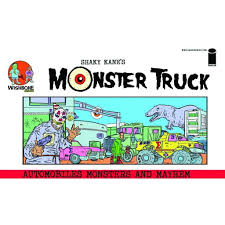 100 Megastore Truck SHAKY KANES MONSTER TRUCK GN Scorch Comics The Pop Culture