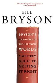 Penguin Random House Canada Desk Copies by Bryson U0027s Dictionary Of Troublesome Words Penguin Random House Canada
