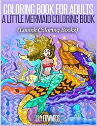 Coloring Book For Adults A Little Mermaid Lovink Books