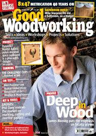 Best Woodworking Magazine Uk by In This Month U0027s Good Woodworking Magazines