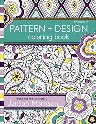 Pattern And Design Coloring Book Jenean Morrison Adult Books Volume 2 9780615810966 Amazon