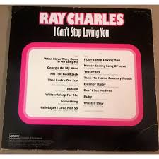 I Cant Stop Loving You By Ray Charles LP With Captaindiggin