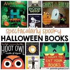 Best Halloween Books For 6 Year Olds by Spectacularly Spooky Halloween Books For Kids Parenting Chaos