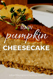 Free Online Books About Pumpkins by Raw Vegan Pumpkin Cheesecake Small Footprint Family