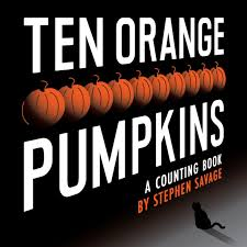 Books About Pumpkins For Toddlers by Amazon Com Ten Orange Pumpkins A Counting Book 9780803739383
