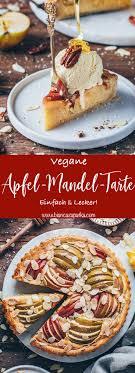 apfel tarte mit mandeln veganer apfelkuchen
