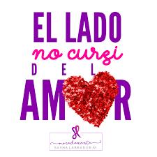 El Lado No Cursi Del Amor MoradaMente