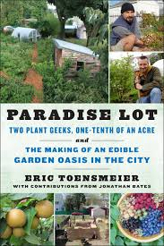 Paradise Lot Two Plant Geeks, One-Tenth Of An Acre, And The Making ... Southern Forager Spring Edible Plants In Middle Tennessee Eating The Wild Your Backyard Fixcom Landscapes Think Blue Marin Gulf Coast Gardening For Weeds And You Can Eat Remodelaholic 25 Garden Ideas Backyards Amazing Uk Links We Love Planting Plant Landscaping Sacramento Landscape Blueberries Raspberriesplants For Your Summer Guide Oakland Berkeley Bay Area Paper Mill Playhouse Yard2kitchen 197 Best Edible Wild Plants Images On Pinterest Survival Skills