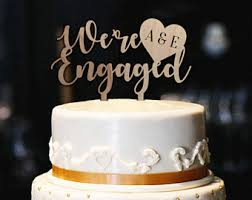 Were Engaged Cake Topper W Initials Rustic Engagement Bridal