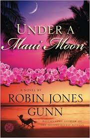 Under A Maui Moon Novel The Hideaway Series Robin Jones Gunn 9781416583394 Amazon Books