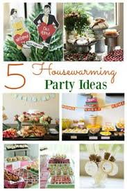 The Best Way To Make A New House Feel Like Home Is Hold Housewarming Party Thoughts Of Holding Can Be Stressful But With Some Easy Food