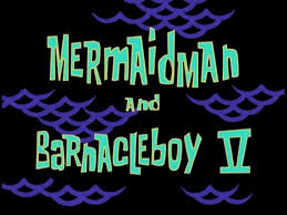 That Sinking Feeling Spongebob Transcript by Mermaid Man And Barnacle Boy V Transcript Encyclopedia