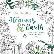 The Heavens And Earth Colour Your Way Through Bibles Most Beautiful Verses