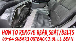 How To Remove Rear Seat & Seat Belts 2000-2004 Subaru Outback Legacy ... Frontrear Universal Car Seat Covers For Subaru Forester Outback 2019 Legacy 25i Limited Weyesight Stock Sb7211 First Drive Classic Trucks 1957 Chevy Napco 4x4 Cversion Seat Lo Duraleather Highback Heat Massage 188904mwo61 2006 Used Wagon Automatic At Woodbridge Behind The Wheel Of Power 2014 Reviews And Rating Motor Trend How To Remove Rear Belts 02004 Gold Vs Bose Youtube Seats New Parts American Truck Chrome Western Star 4900 Tandem Axle Glider Market Trust 2018 Chevrolet Silverado Rydell