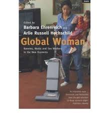 9780965764230 Global Woman Nannies Maids And Sex Workers In The New Economy