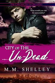 City Of The Un Dead Book 3 In Chronicles Orlando