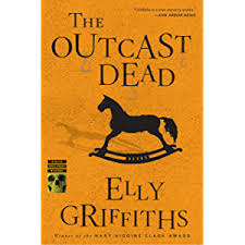 The Outcast Dead Ruth Galloway Series Book 6