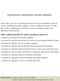 Top 8 Onsite Coordinator Resume Samples In This File You Can Ref Materials For