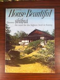100 Magazine Houses House Beautiful Discover Shibui August 1960 Japan Issue Mid
