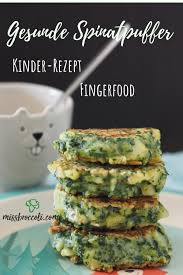 schnelle spinatpuffer fingerfood für kinder miss broccoli