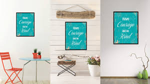 Ebay Wall Decor Quotes by Have Courage And Be Kind Motivation Quote Saying Gift Ideas Home