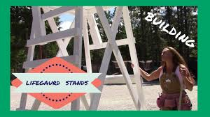 Beach Lifeguard Chair Plans by Building Lifeguard Stands Youtube