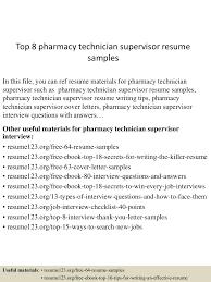 Top8pharmacytechniciansupervisorresumesamples 150705100816 Lva1 App6891 Thumbnail 4cb1436090943