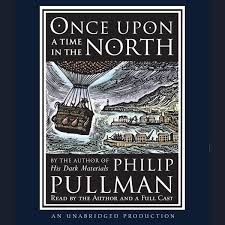 Once Upon A Time In The North His Dark Materials Audiobook By