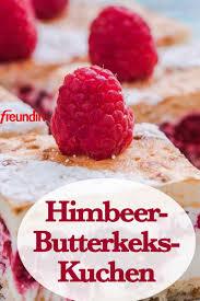 rezept butterkeks kuchen mit himbeeren und pudding
